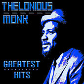 Thelonious Monk Greatest Hits by Thelonious Monk