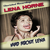 Mad About Lena by Lena Horne