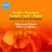 Ballet Music From the Operas - Ponchielli, A. / Wagner, R. / Verdi, G. / Mussorgsky, M.P. / Borodin, A.P. (Karajan) (1954) by Herbert Von Karajan
