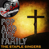 Pop And The Family - [The Dave Cash Collection] by The Staple Singers