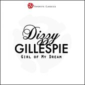 Girl of My Dream by Dizzy Gillespie