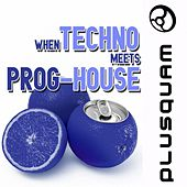 When Techno Meets Progressive-House by Various Artists