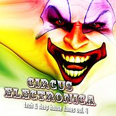 Circus Electronica, Vol. 4 - Tech and Deep Session by Various Artists