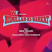 Bismillah Ki Barkat by Various Artists