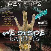 Bay 2 L.A. - Westside Badboys by Various Artists