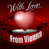With Love... From Vienna by Various Artists