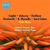Flute Recital: Kincaid, William - Marcello, B. / Hindemith, P. / Saint-Saens, C. / Caplet, A. / Debussy, C. / Dutilleux, H. (1951) by William Kincaid