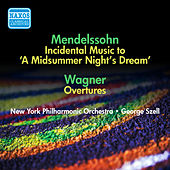 Mendelssohn, F.: Midsummer Night's Dream (A) / Wagner, R.: Opera Overtures (Szell) (1951, 1954) by George Szell