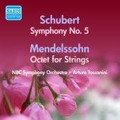 Schubert: Symphony No. 5 / Mendelssohn: Octet (Toscanini) (1947, 1953) by Arturo Toscanini