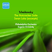 Tchaikovsky, P.I.: Nutcracker Suite / Swan Lake (Excerpts) (Ormandy) (1952-1956) by Eugene Ormandy