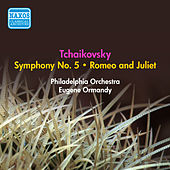 Tchaikovsky, P.I.: Symphony No. 5 / Romeo and Juliet (Ormandy) (1950, 1953) by Eugene Ormandy