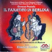 Il fanatico in berlina by Giovanni Paisiello