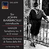 Sir John Barbirolli Conducts Mahler Symphony No. 9 (1960) by John Barbirolli
