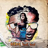 Here We Go - Single by Wayne Marshall