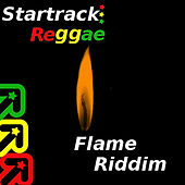 Startrack Reggae Flame Riddim by Various Artists