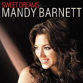 Sweet Dreams by Mandy Barnett