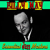 Essential Jazz Masters by Billy May