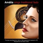 Amália Sings Traditional Fado von Amalia Rodrigues