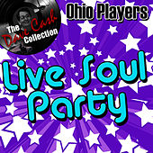 Live Soul Party - [The Dave Cash Collection] by Ohio Players