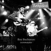 Live At Rockpalast by Roy Buchanan