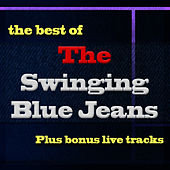 Best Of... Plus Bonus Live Tracks by Swinging Blue Jeans