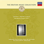 Dowland: First Booke of Songs, 1597 by Consort Of Musicke