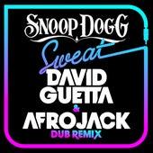 Sweat (David Guetta & Afrojack) [Dubstep Remix] by Snoop Dogg