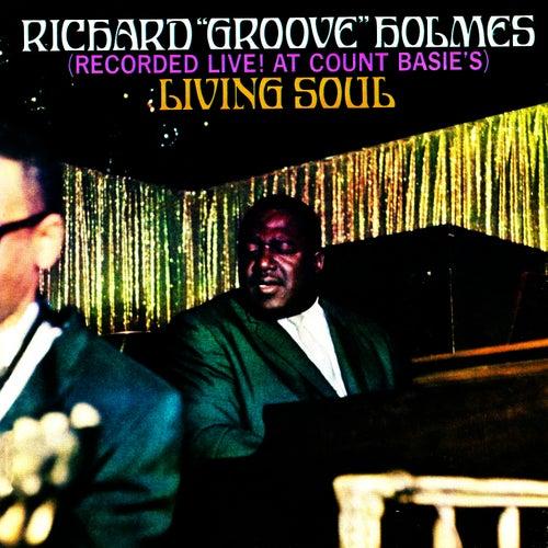 Living Soul : Living Soul by Richard Groove Holmes : Rhapsody