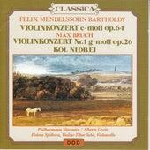 Mendelssohn: Violin concerto, Op. 64 - Bruch : Violin concerto, Op. 26 - Kol Nidrei by Various Artists
