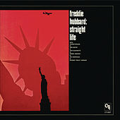 Straight Life (CTI Records 40th Anniversary Edition - Original recording remastered) by Freddie Hubbard