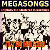 That Big Band Sound by Various Artists