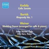 Bartok, B.: Rhapsody No. 1 / Weiner, L.: Lakodalmas / Kodaly, Z.: Cello Sonata (Starker) (1950) by Janos Starker