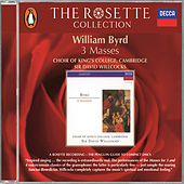 Byrd: Masses for Three, Four and Five Voices by Choir of King's College, Cambridge