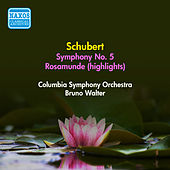 Schubert, F.: Symphony No. 5 / Rosamunde  (Excerpts) (Columbia Symphony, B. Walter) (1955) by Bruno Walter
