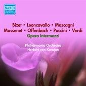 Opera Intermezzi - Kodaly, Z. / Mascagni, P. / Massenet, J. / Mussorgsky, M. / Offenbach, J. / Puccini, G. / Granados, E. / Verdi, G. (Karajan) (1954) by Various Artists