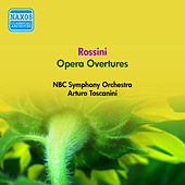Rossini, G.: Opera Overtures (Nbc Symphony, Toscanini) (1956) by Arturo Toscanini