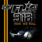 How We Roll by Lil' Flip
