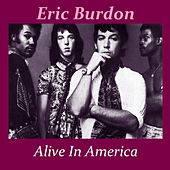 Alive In America by Eric Burdon
