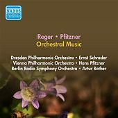 Reger, M.: Ballettsuite (Eine) / Pfitzner, H.: Overtures (Schrader, Pfitzner, Rother) (1952) by Various Artists