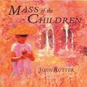 Rutter: Mass of the Children by Various Artists