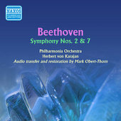 Beethoven: Symphonies No. 2 and 7 by Herbert Von Karajan