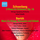 Schoenberg: 5 Pieces for Orchestra - Bartok: Music for Strings, Percussion and Celesta by Rafael Kubelik