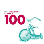 100 Best Children's Classics by Various Artists