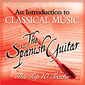 The Spanish Guitar - The Top 10 by Eduardo Fernandez
