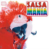 Salsa Mania Part 2 by Various Artists