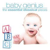 Baby Genius - The Essential Classical Pieces by Various Artists