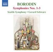 Borodin: Symphonies Nos. 1-3 by Gerard Schwarz
