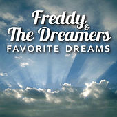 Freddie & The Dreamers- Favorite Dreams by Freddie and the Dreamers
