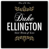 Sweet Dreams of Love by Duke Ellington