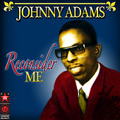 Reconsider Me by Johnny Adams